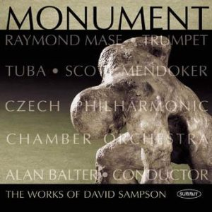 Monument: music of David Sampson – Raymond Mase, Scott Mendoker