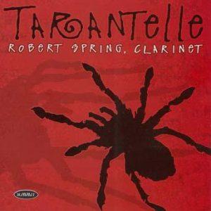 Tarantelle – Robert Spring