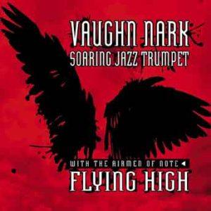 Flying High – Vaughn Nark