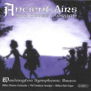 Ancient Airs for Organ and Brass – Washington Symphonic Brass