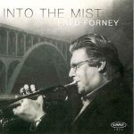 Into the Mist – Fred Forney
