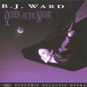 Queen of the Night – B.J. Ward