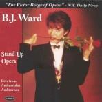Stand-Up Opera - B.J. Ward