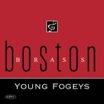 Young Fogeys - Boston Brass