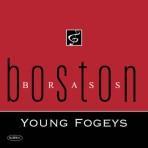 Young Fogeys - Boston Brass