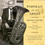 Portrait of an Artist - Arnold Jacobs