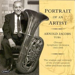 Portrait of an Artist – Arnold Jacobs