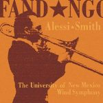 Fandango – Philip Smith & Joseph Alessi with the University of New Mexico Wind Symphony