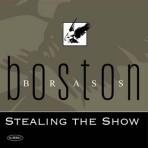 Stealing the Show - Boston Brass