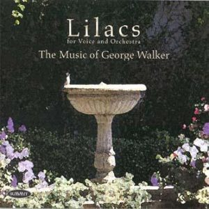 Lilacs – Music of George Walker