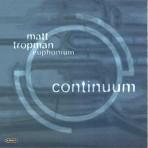 Continuum - Matt Tropman