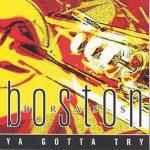Ya Gotta Try – Boston Brass