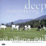 Deep Remembering – Gail Williams