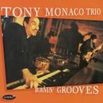 Burnin' Grooves - Tony Monaco Trio