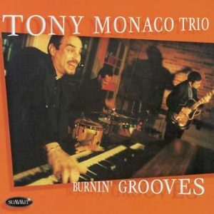 Tony Monaco Trio Tony Monaco Trio And Friends Fiery Blues