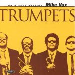 Trumpets – Mike Vax