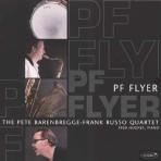 PF Flyer - Pete BarenBregge/Frank Russo Group