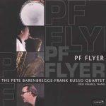 PF Flyer – Pete BarenBregge/Frank Russo Group