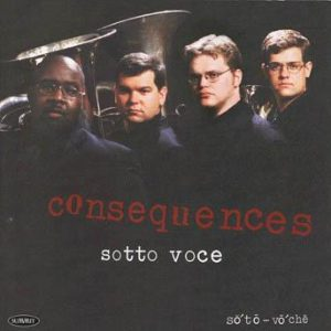 Consequences – Sotto Voce Quartet