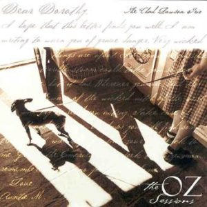 Dear Dorothy: The Oz Sessions – Chad Lawson Trio