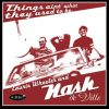 Things Ain't What They Used To Be - Laurie Wheeler and Nash deVille