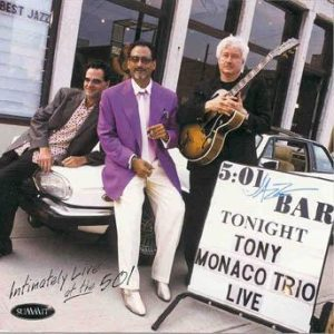 Intimately Live at the 501 – Tony Monaco