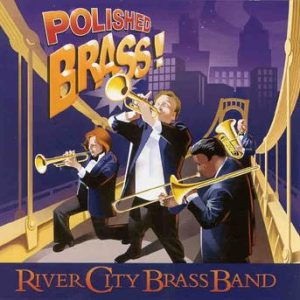 Polished Brass – River City Brass Band