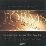 Forms...(not so rare) - University of Georgia Wind Symphony