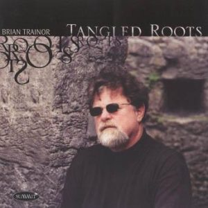 Tangled Roots – Brian Trainor Trio