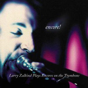 Encore – Larry Zalkind