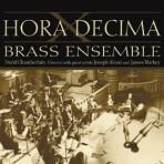 Hora Decima - Hora Decima Brass Ensemble