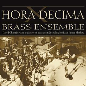 Hora Decima – Hora Decima Brass Ensemble