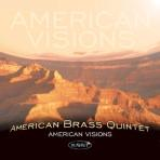 American Visions - American Brass Quintet