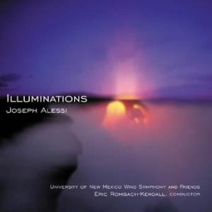 Illuminations – Joseph Alessi with the University of New Mexico Wind Symphony