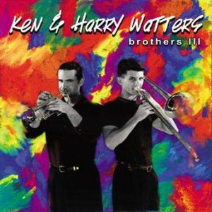 Brothers III – Ken & Harry Watters