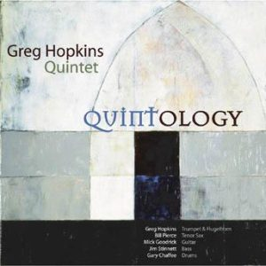 Quintology – Greg Hopkins Quintet