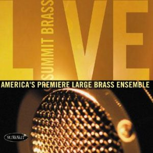 Summit Brass Live – Summit Brass