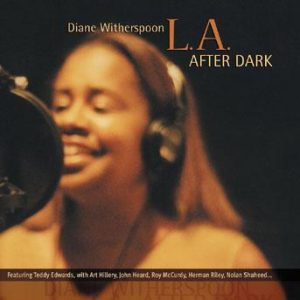 L.A. After Dark – Diane Witherspoon