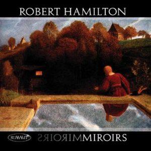 Miroirs – Robert Hamilton