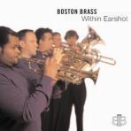 Within Earshot - Boston Brass