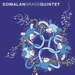 Gomalan Brass Quintet – Gomalan Brass Quintet