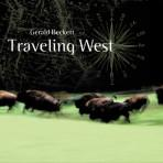 Traveling West - Gerald Beckett