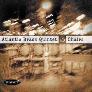 Five Chairs – Atlantic Brass Quintet