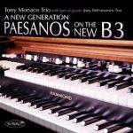 A New Generation – Tony Monaco and Joey DeFrancesco Trios