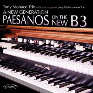 A New Generation – Tony Monaco and Joey DeFrancesco Trios
