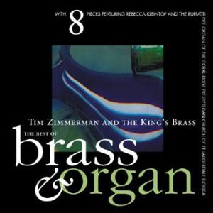Brass and Organ – Tim Zimmerman and the King's Brass