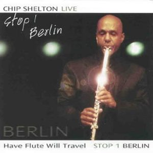 Stop 1- Berlin – Chip Shelton