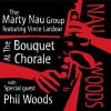 At the Bouquet Chorale - Marty Nau Group