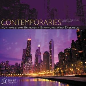 Contemporaries – Northwestern University Symphonic Wind Ensemble
