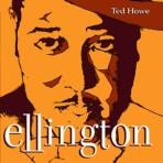 Ellington - Ted Howe Trio